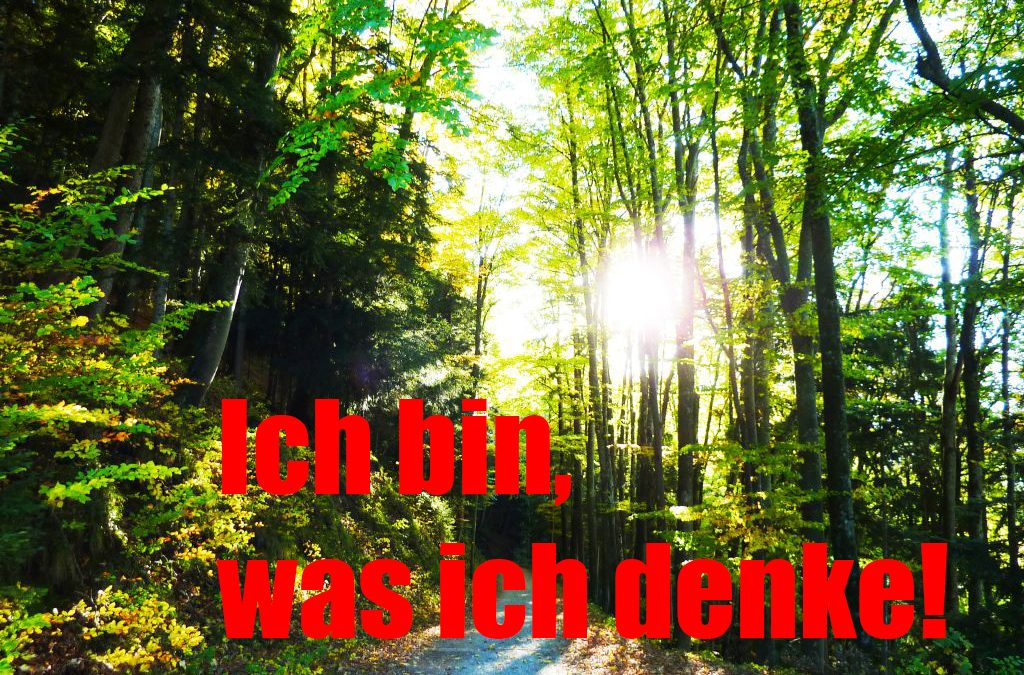 Auracoaching München - Ich bin, was ich denke!